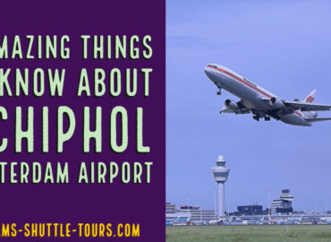 5 Amazing Things to Know About Schiphol Amsterdam Airport