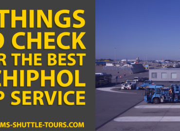 7 Things to Check for the Best Schiphol VIP Service