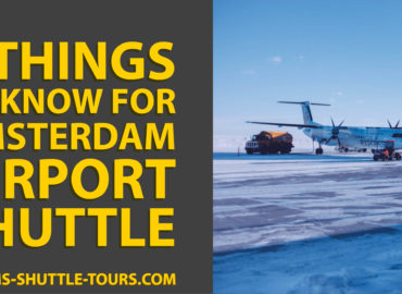 7 Things to Know for Amsterdam Airport Shuttle